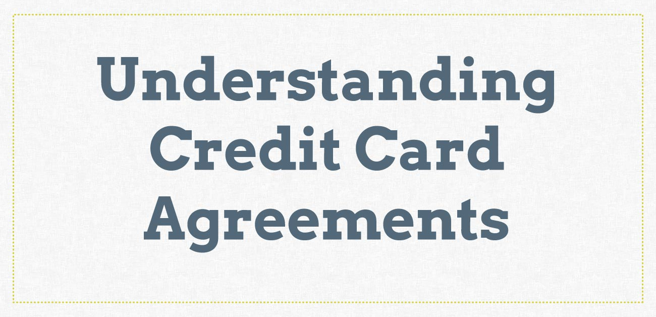 Understanding Your Credit Card Agreement