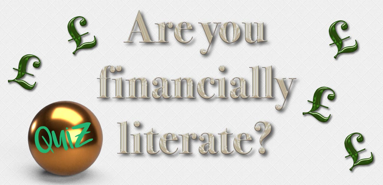 Are you financially literate? Take the quiz